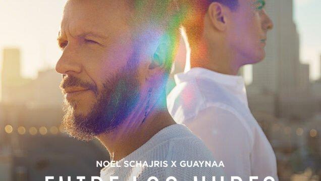 Noel Schajris x Guaynaa – Entre Las Nubes